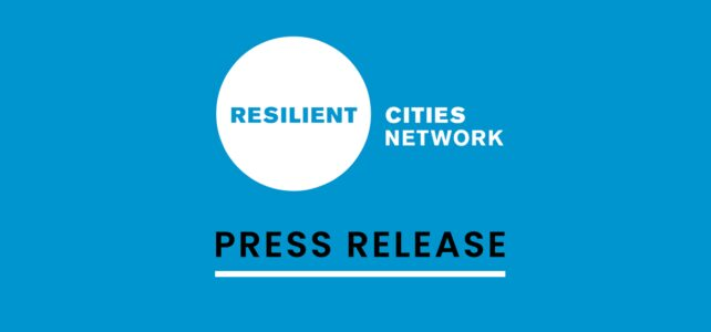 Resilient Cities Network and Citi Foundation Partner to Support Small and Medium-sized Businesses in the Wake of COVID-19 Recovery